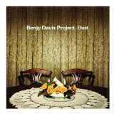 Dust by The Benjy Davis Project