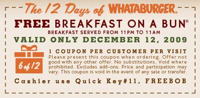 Free Breakfast on a bun at Whataburger