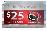 Darque Tan Gift Card Darque Tan: FREE $25 Tanning Gift Card