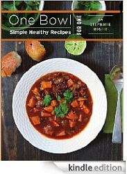 One Bowl Recipe Book Over 170 FREE Kindle eBook Downloads