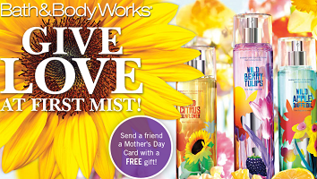 Bath and Body Works Mothers Day Bath & Body Works: FREE Signature Collection Travel Size Item Coupon