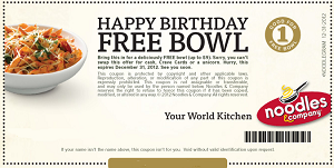 Happy B day Bowl FREE Bowl at Noodles & Company on Your Birthday