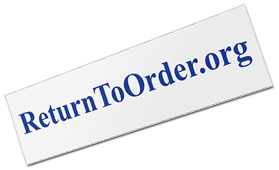 Return to Order Bumper Sticker FREE Return to Order Bumper Sticker