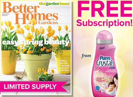 Better Homes and Gardens Magazine FREE Better Homes and Gardens Magazine Subscription