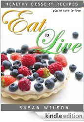 Eat To Live 95 FREE Kindle eBook Downloads