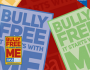 Bully FREE Poster and Pin