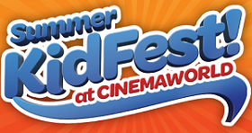 Movies for Kids at Cinemaworld