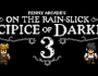 On the Rain-Slick Precipice of Darkness 3 PC Game