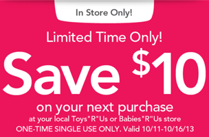 10 off 10 Mobile Coupon at Toys R Us Toys R Us or Babys R Us: $10 off Mobile Coupon = FREE Item