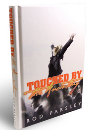 Rod Parsley Touched By The Anointing Hardcover Book