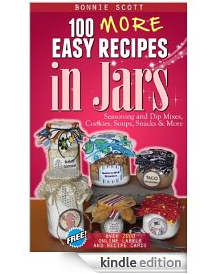 100 More Easy Recipes in Jars1 57 FREE Kindle eBook Downloads