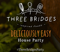 Three Bridges FREE Three Bridges Deliciously Easy House Party (Apply)
