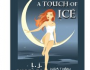 a Touch of Iceb