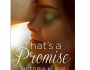 Thats a Promise