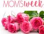 Moms-Week