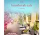 The Heartbreak Cafe