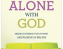 Alone with God Book by John Macarthur