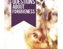 Answering the Hard Questions About Forgiveness by John Macarthur