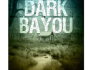 Dark Bayou kindle
