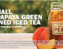 FREE Small Peach Papaya Green Sweetened Iced Tea