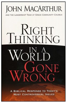 Right Thinking in a World Gone Wrong Book
