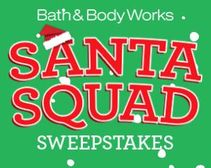 Bath Body Works Santa Squad Sweepstakes