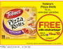 FREE Totinos Pizza Rolls at Giant Eagle