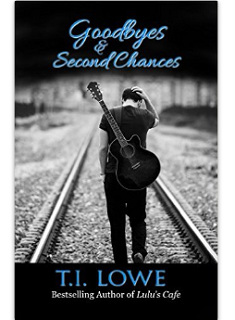 Goodbyes and Second Chances Kindle
