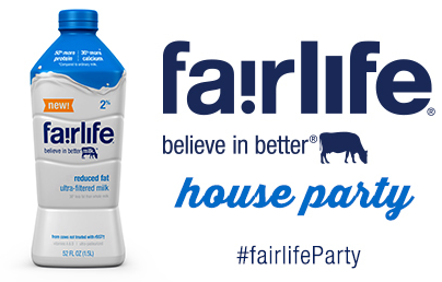 fairlife Believe in Better House Party