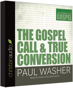 Free The Gospel Call And True Conversion Audio Book