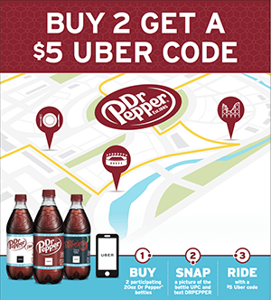 FREE $5 UBER Credit Per Day (Max$25) with Dr Pepper Purchase